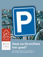 Staat uw (brom)fiets hier goed?